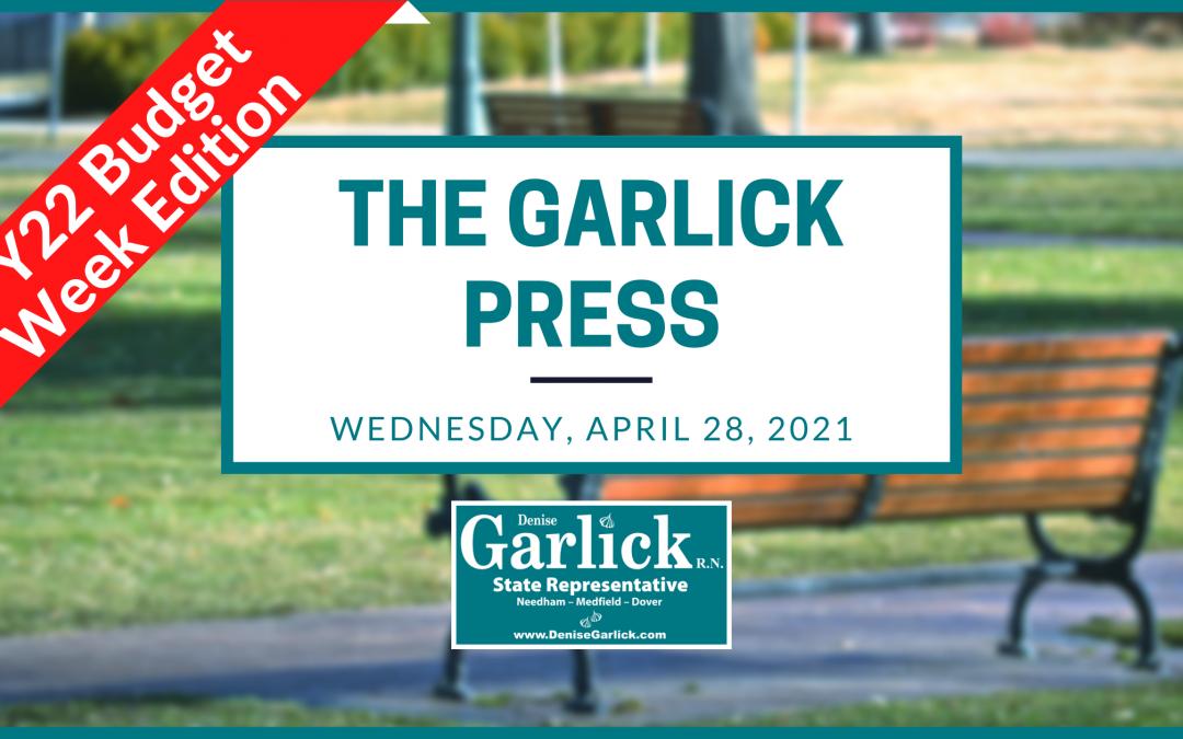 The Garlick Press – FY22 Budget Week Edition
