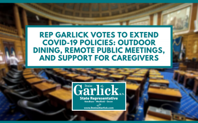 Rep Garlick Votes to Extend COVID-19 Policies: Outdoor Dining, Remote Public Meetings, and Support for Caregivers
